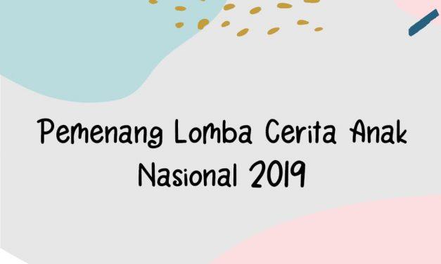 Pengumuman Pemenang Lomba Cerita Anak Nasional 2019