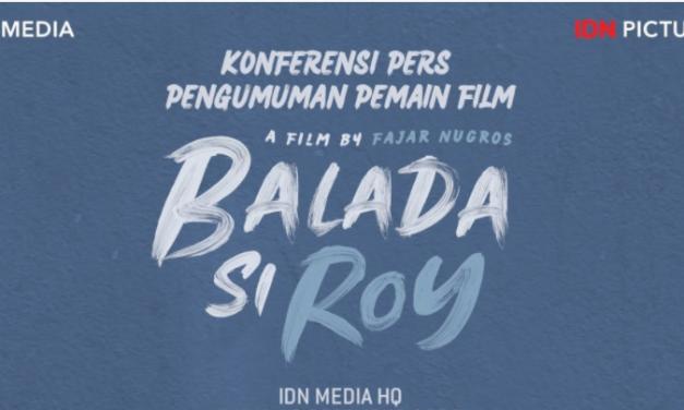 Siapa Saja Pemeran Utama di Film Balada Si Roy? Yuk Intip Konferensi Persnya!